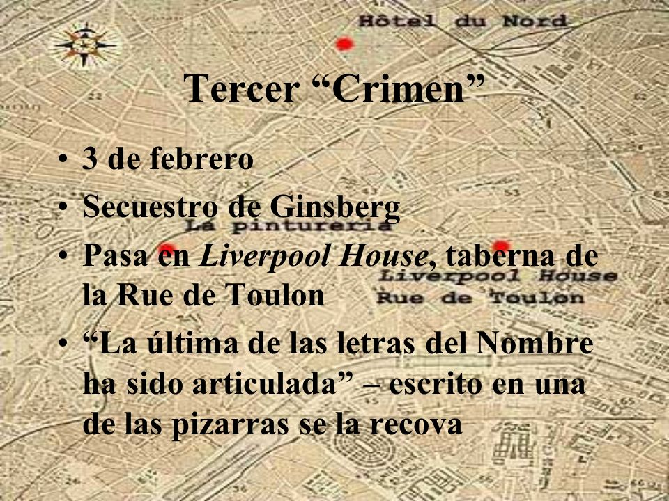 Tercer Crimen 3 de febrero Secuestro de Ginsberg