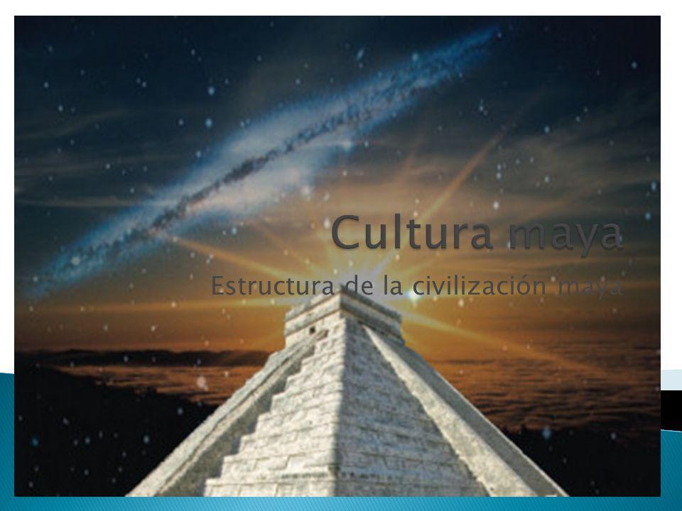 Estructura de la civilización maya
