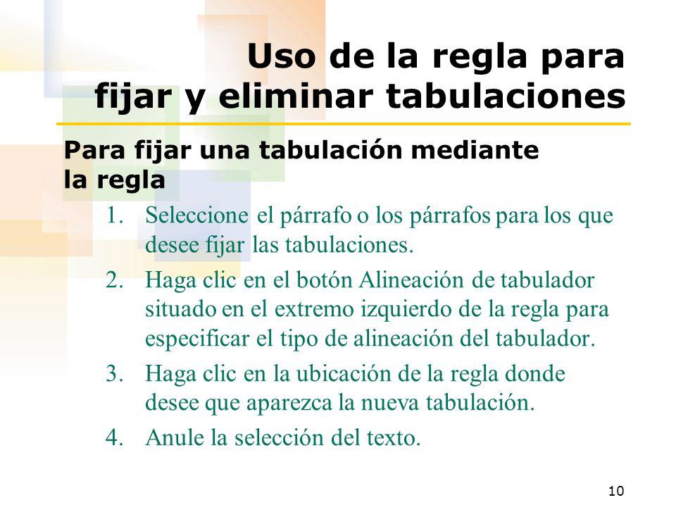 Uso de la regla para fijar y eliminar tabulaciones