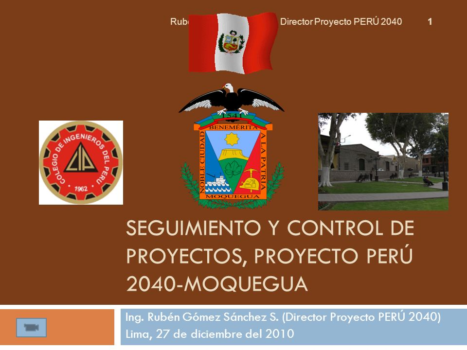 SEGUIMIENTO Y CONTROL DE PROYECTOS, PROYECTO PERÚ 2040-MOQUEGUA