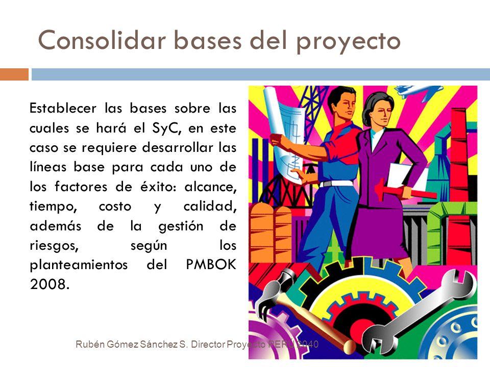 Consolidar bases del proyecto