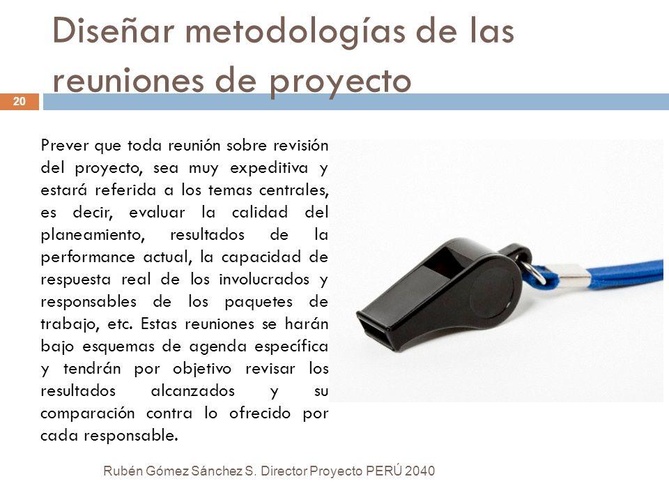 Diseñar metodologías de las reuniones de proyecto