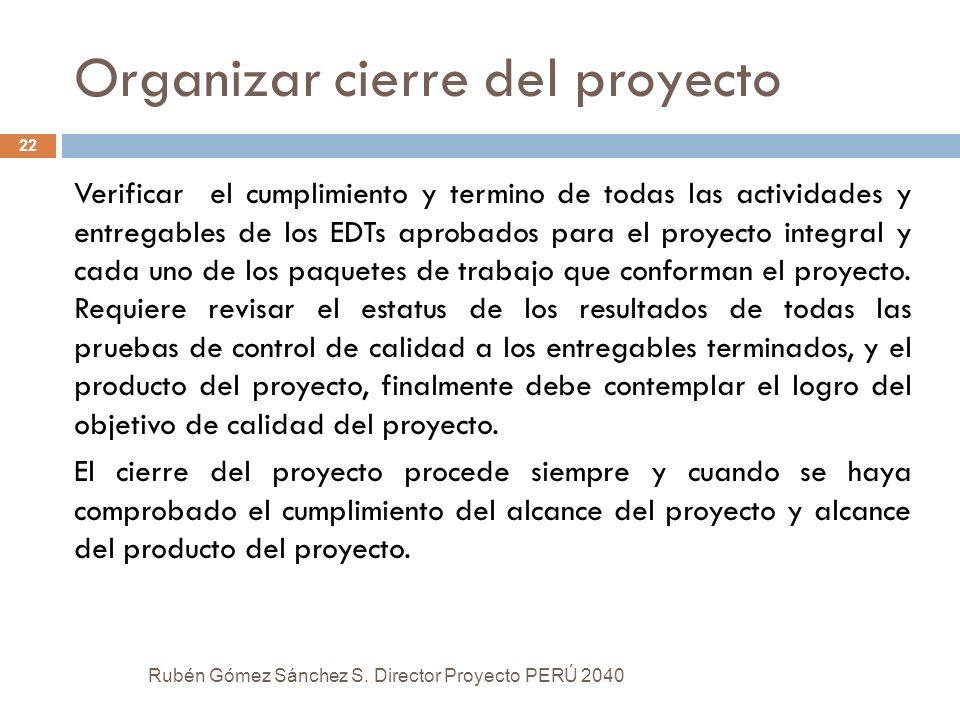 Organizar cierre del proyecto
