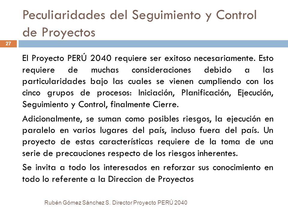 Peculiaridades del Seguimiento y Control de Proyectos