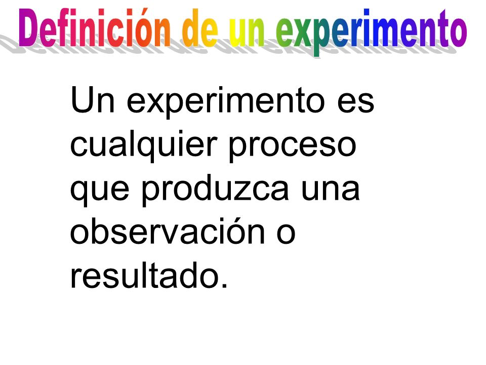Definición de un experimento