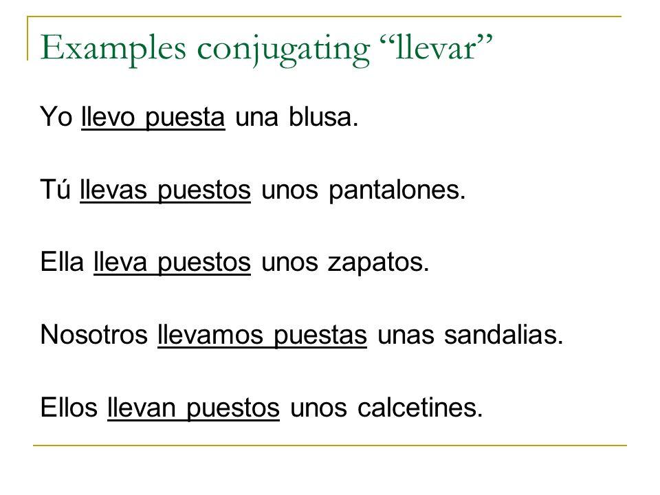 Examples conjugating llevar