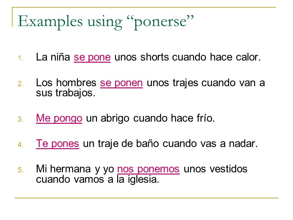 Examples using ponerse