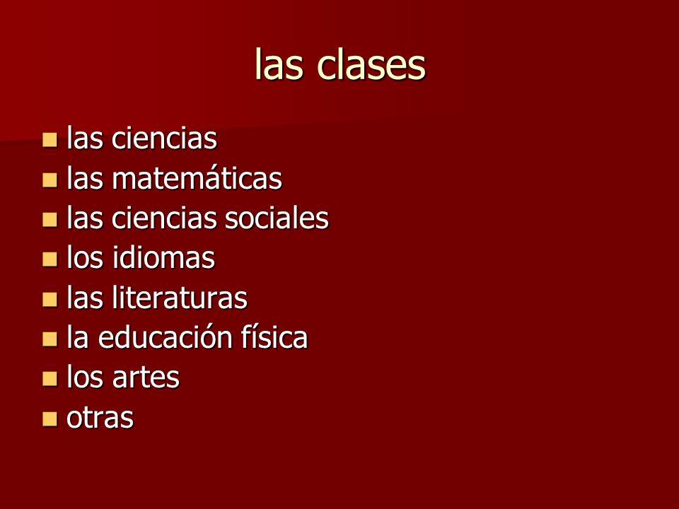 las clases las ciencias las matemáticas las ciencias sociales