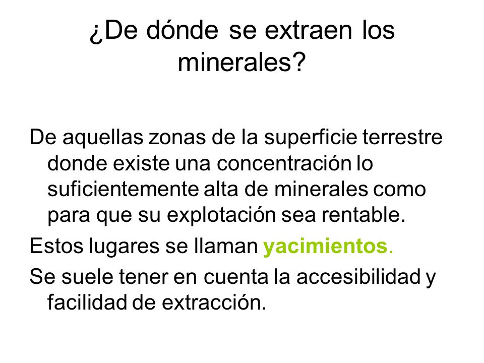 ¿De dónde se extraen los minerales
