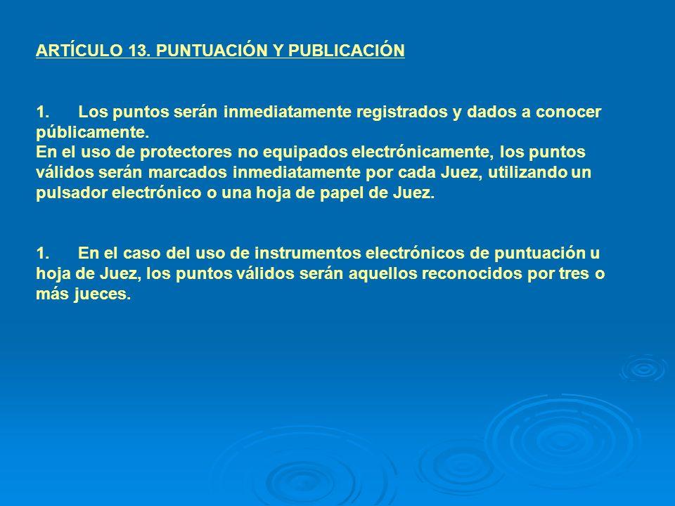 ARTÍCULO 13. PUNTUACIÓN Y PUBLICACIÓN