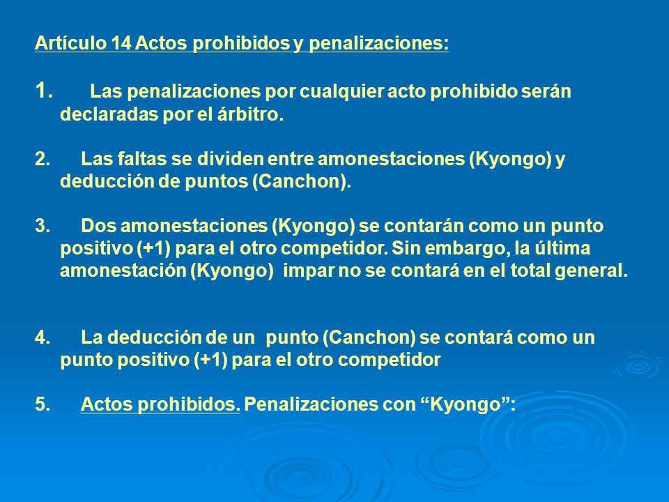 Artículo 14 Actos prohibidos y penalizaciones: