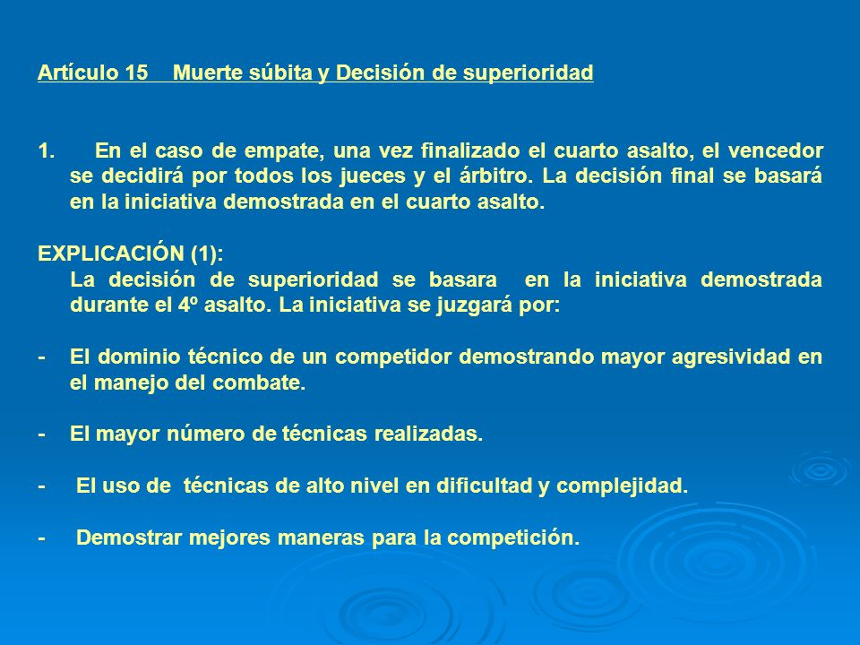 Artículo 15 Muerte súbita y Decisión de superioridad