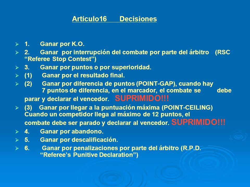 Artículo16 Decisiones 1. Ganar por K.O.