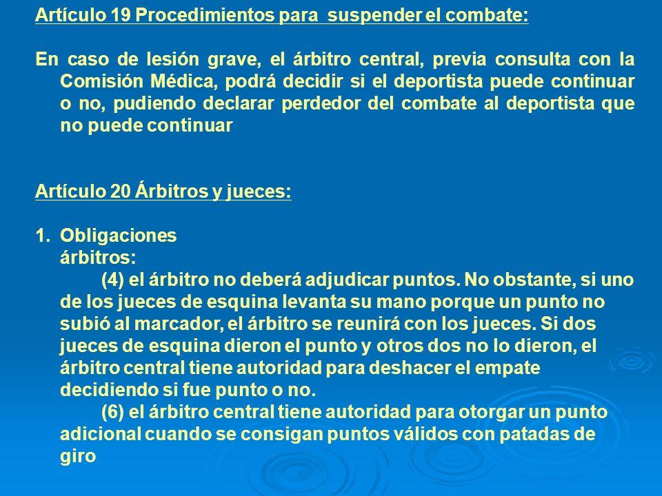 Artículo 19 Procedimientos para suspender el combate: