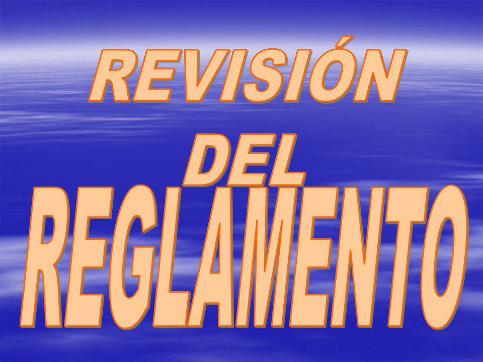 REVISIÓN DEL REGLAMENTO