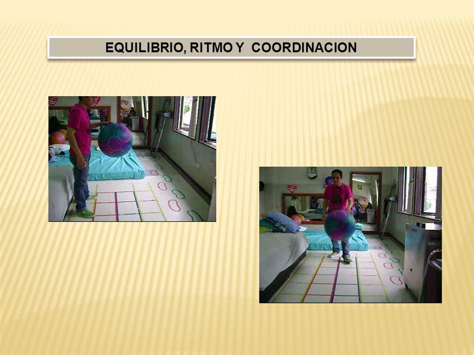 EQUILIBRIO, RITMO Y COORDINACION