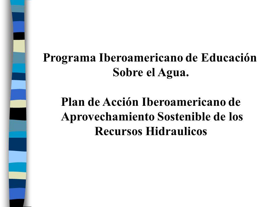Programa Iberoamericano de Educación Sobre el Agua.