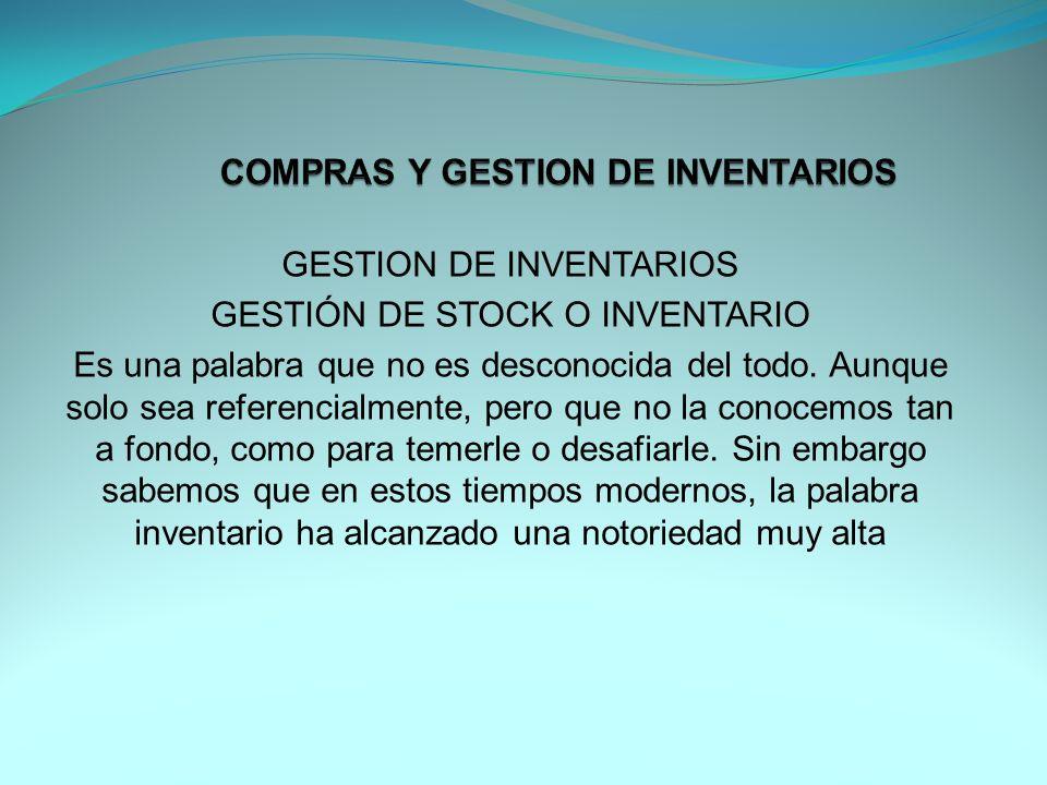 COMPRAS Y GESTION DE INVENTARIOS