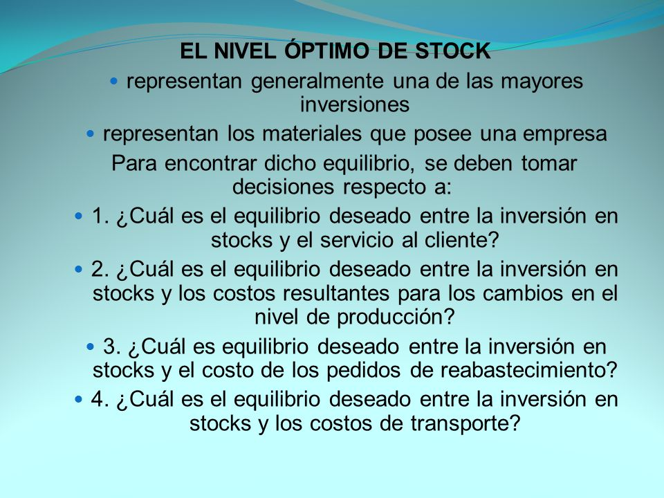 EL NIVEL ÓPTIMO DE STOCK