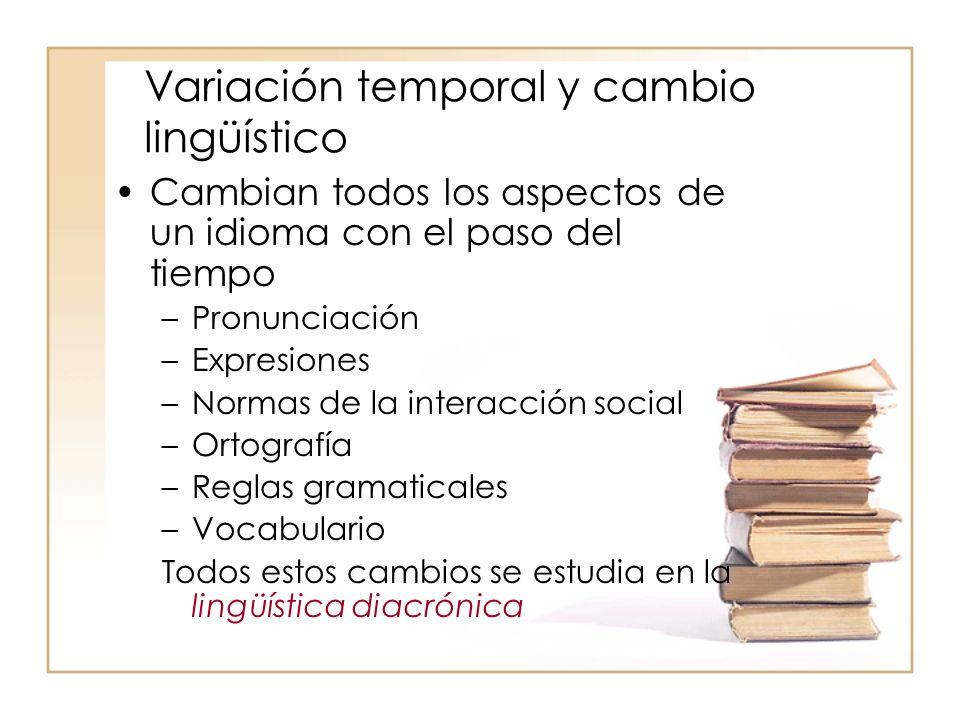Variación temporal y cambio lingüístico
