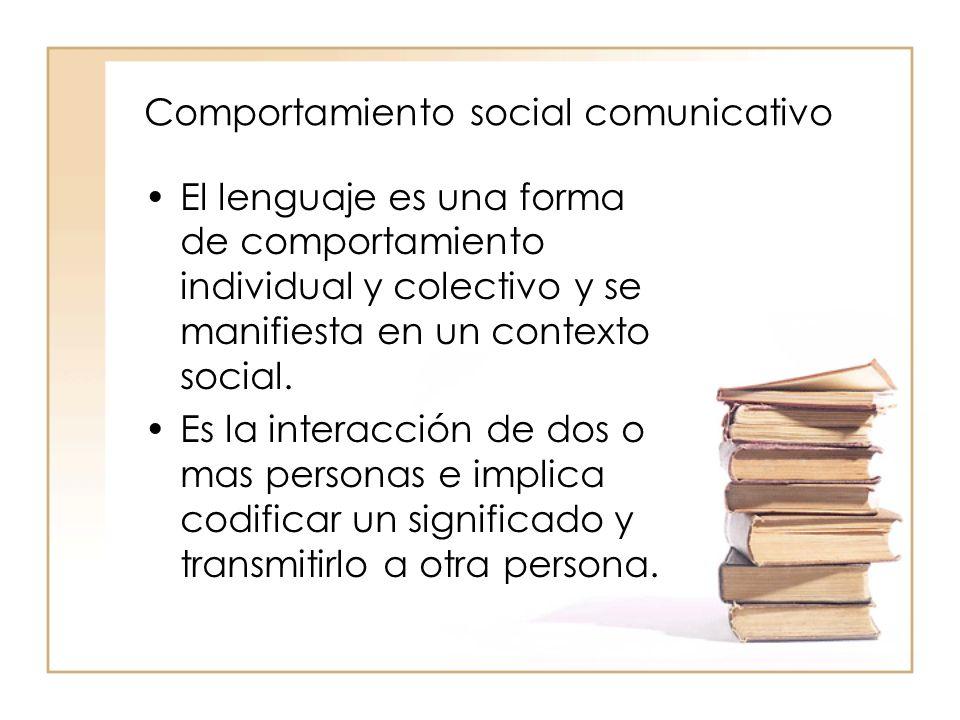 Comportamiento social comunicativo