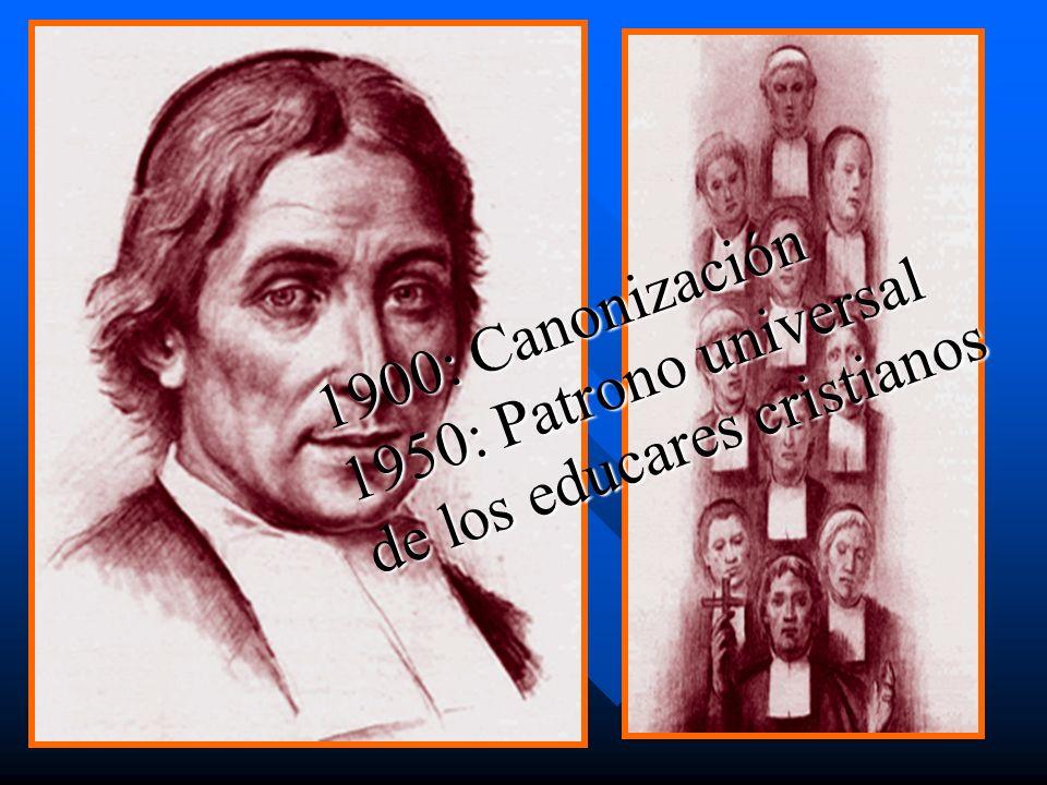 1900: Canonización 1950: Patrono universal de los educares cristianos