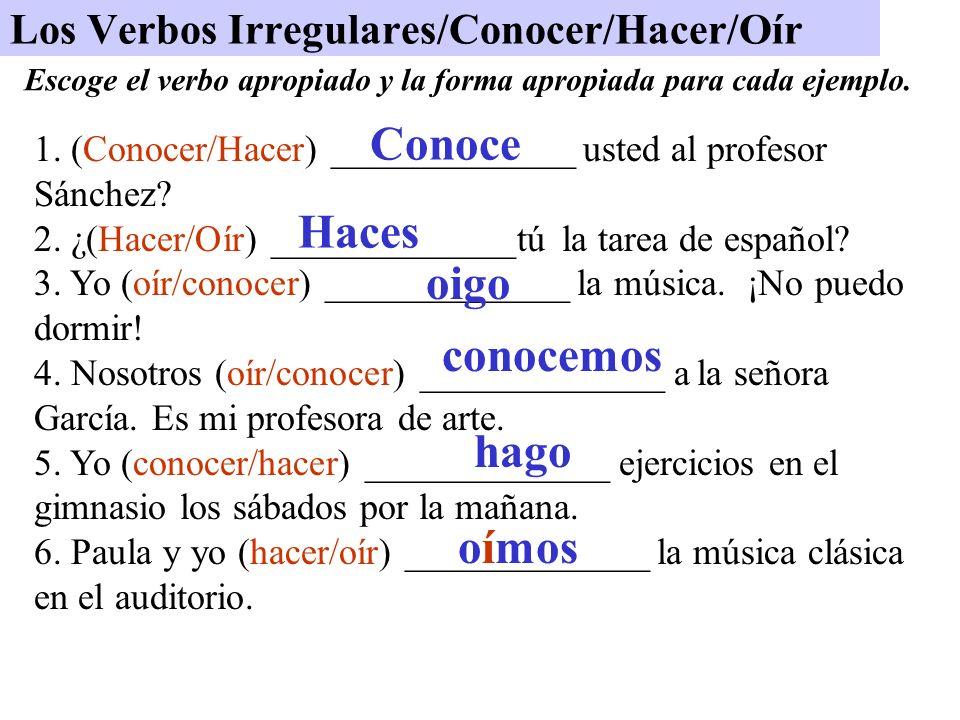 los verbos irregulares conocer hacer o r ppt descargar