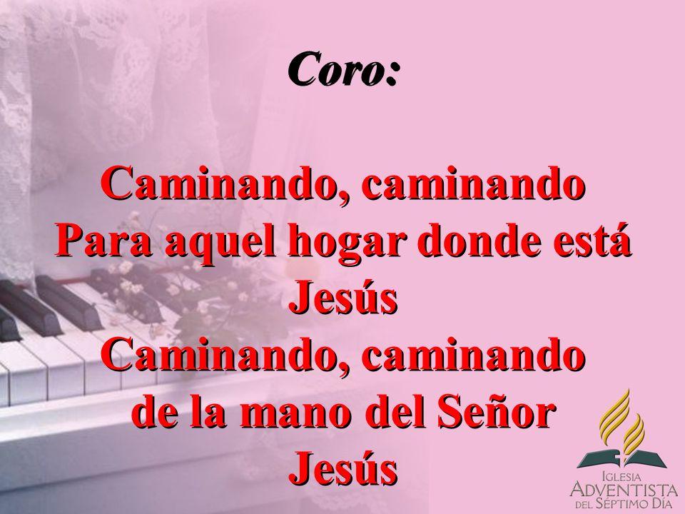 Para aquel hogar donde está Jesús de la mano del Señor Jesús