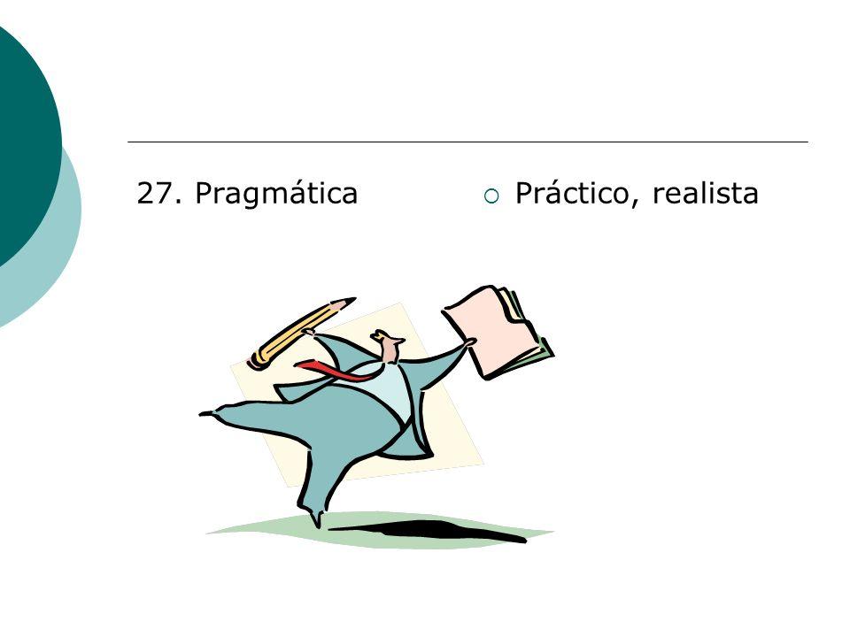 27. Pragmática Práctico, realista
