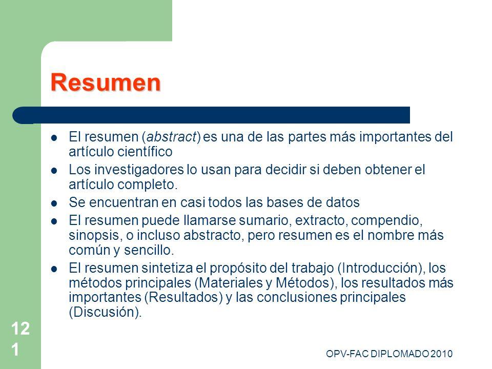 Resumen El resumen (abstract) es una de las partes más importantes del artículo científico.