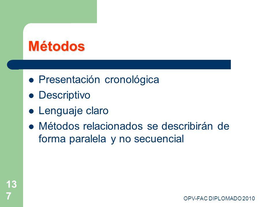 Métodos Presentación cronológica Descriptivo Lenguaje claro