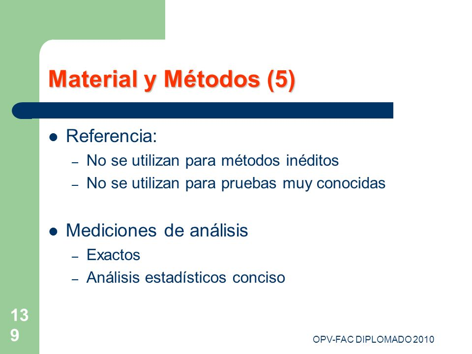 Material y Métodos (5) Referencia: Mediciones de análisis