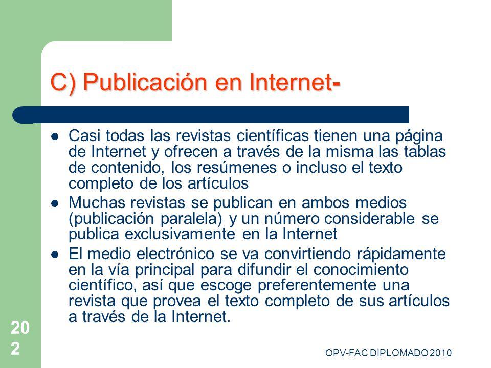C) Publicación en Internet-