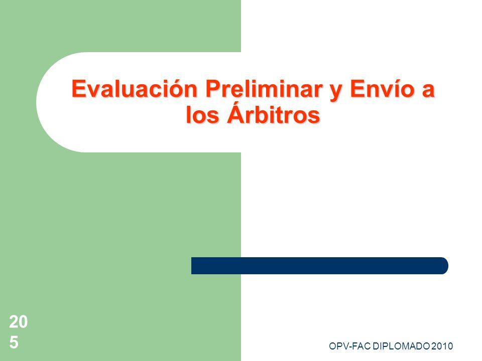 Evaluación Preliminar y Envío a los Árbitros
