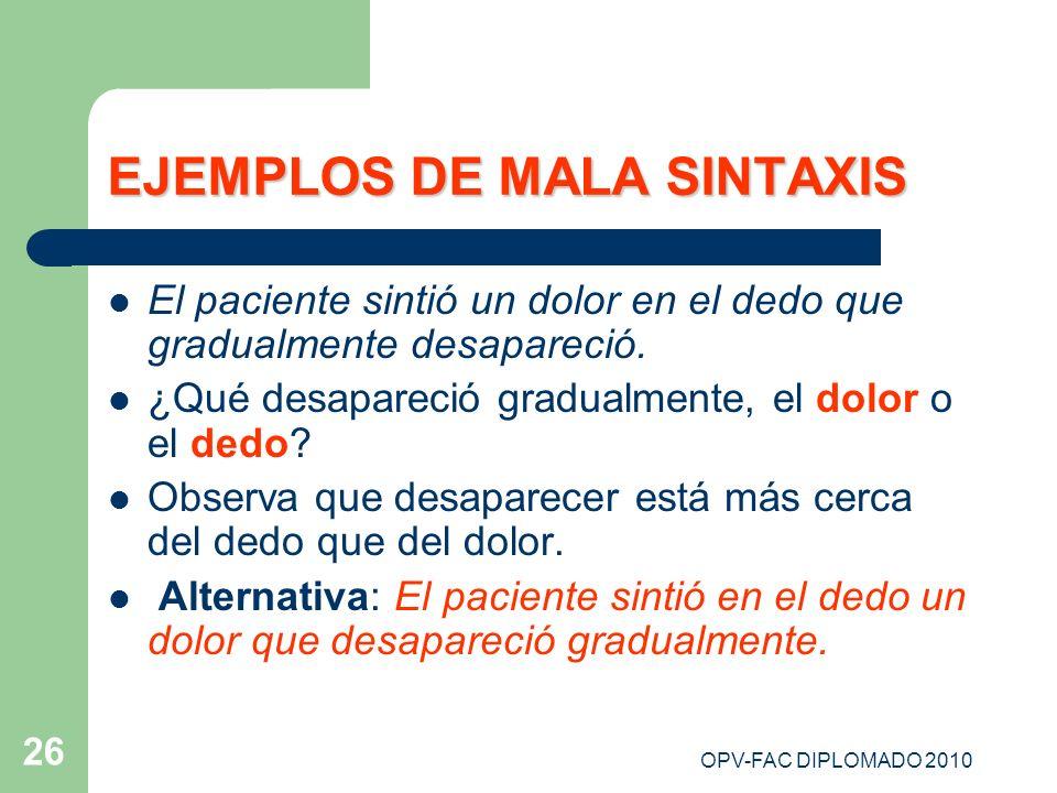 EJEMPLOS DE MALA SINTAXIS