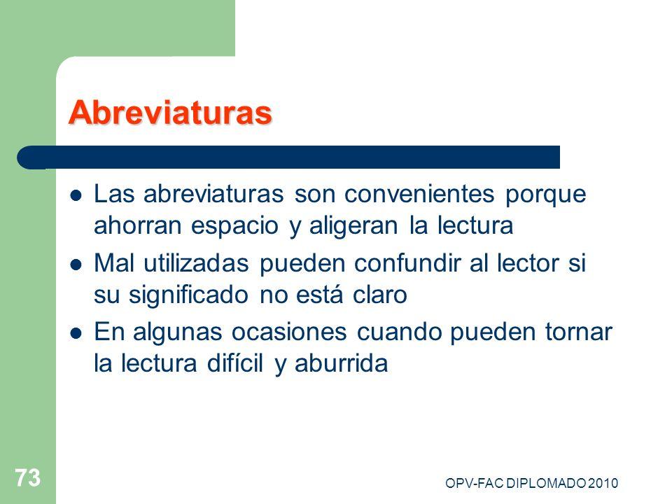 AbreviaturasLas abreviaturas son convenientes porque ahorran espacio y aligeran la lectura.