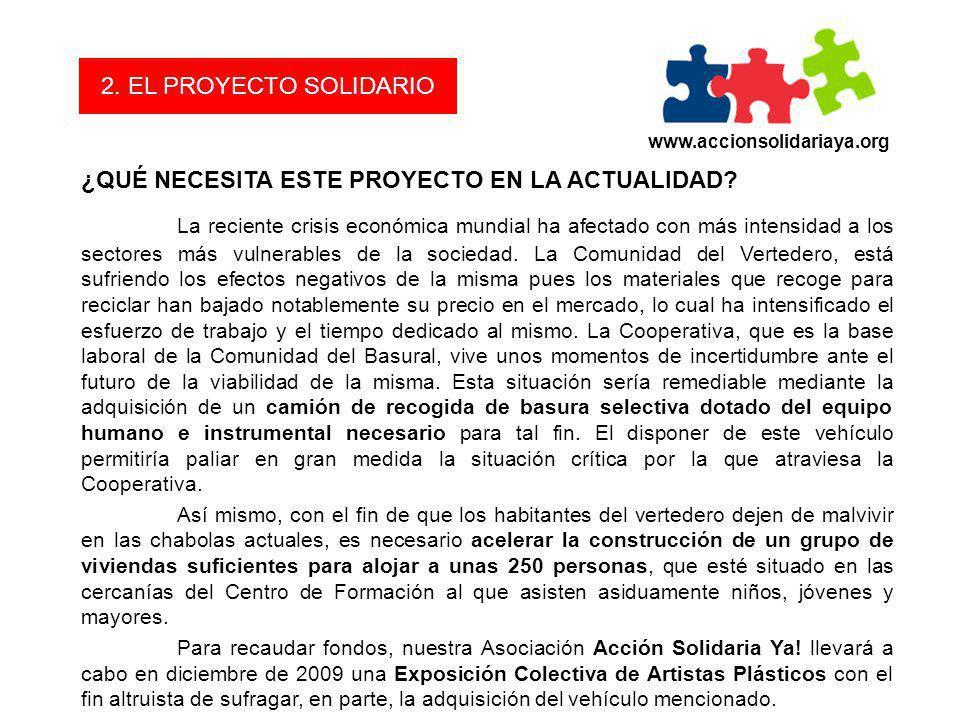 2. EL PROYECTO SOLIDARIO www.accionsolidariaya.org. ¿QUÉ NECESITA ESTE PROYECTO EN LA ACTUALIDAD