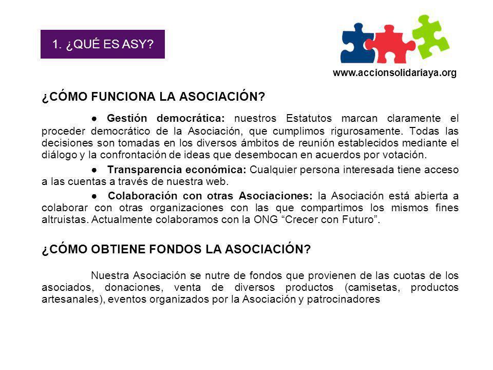 1. ¿QUÉ ES ASY www.accionsolidariaya.org. ¿CÓMO FUNCIONA LA ASOCIACIÓN
