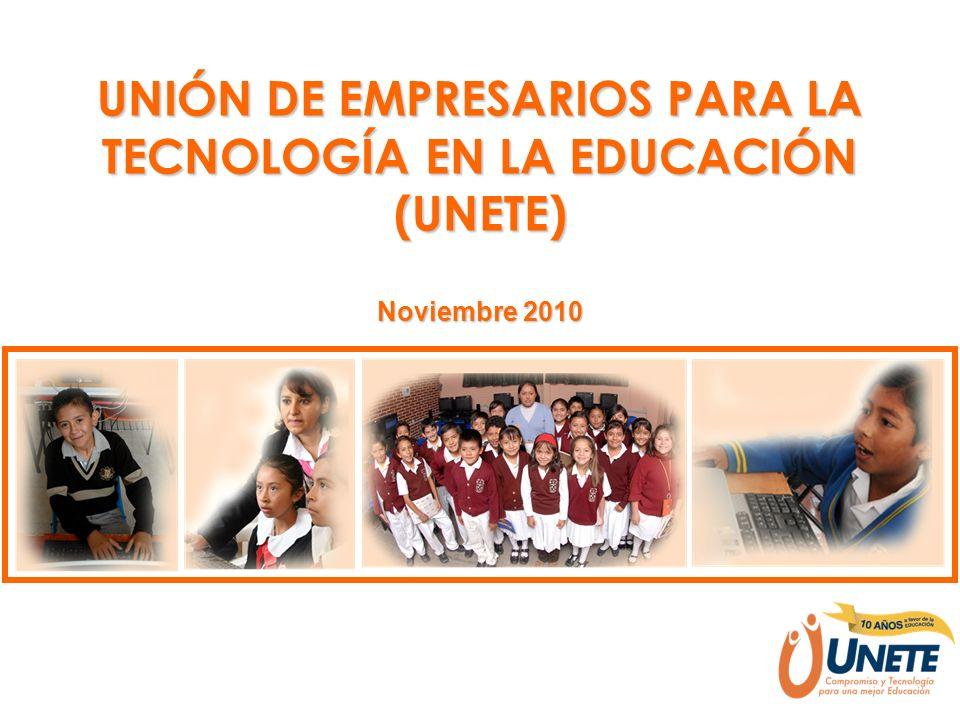 UNIÓN DE EMPRESARIOS PARA LA TECNOLOGÍA EN LA EDUCACIÓN (UNETE)