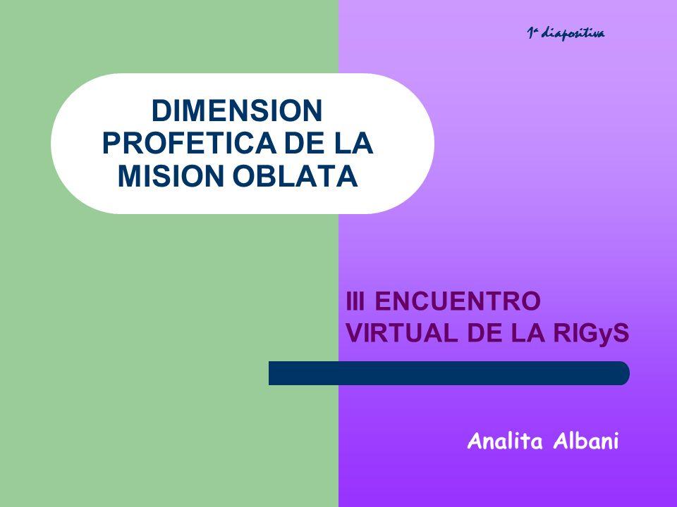 DIMENSION PROFETICA DE LA MISION OBLATA