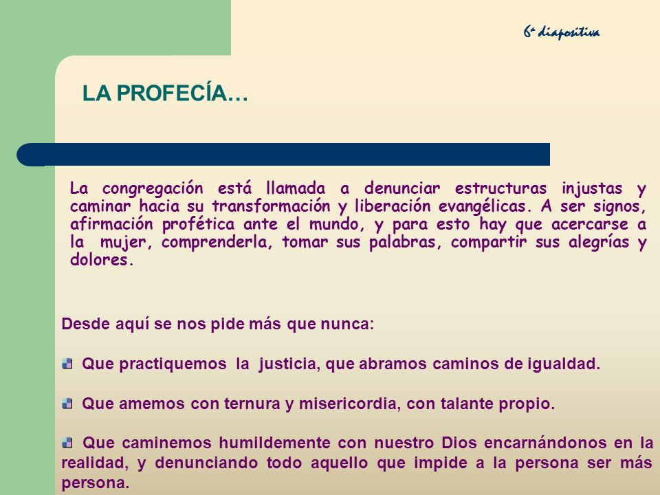 LA PROFECÍA… 6a diapositiva