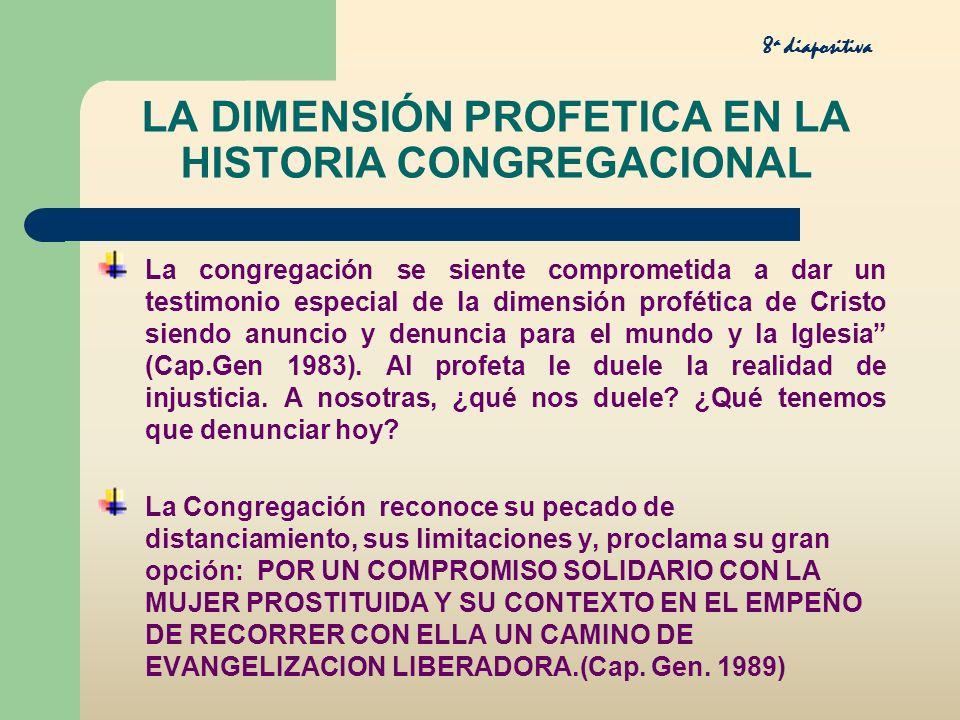 LA DIMENSIÓN PROFETICA EN LA HISTORIA CONGREGACIONAL