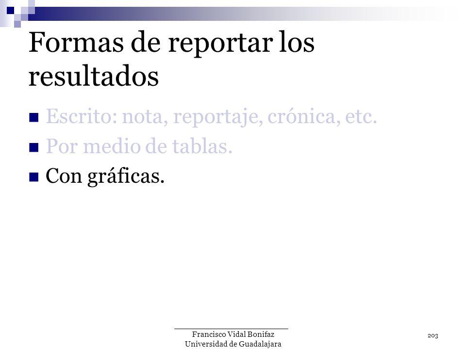 Formas de reportar los resultados