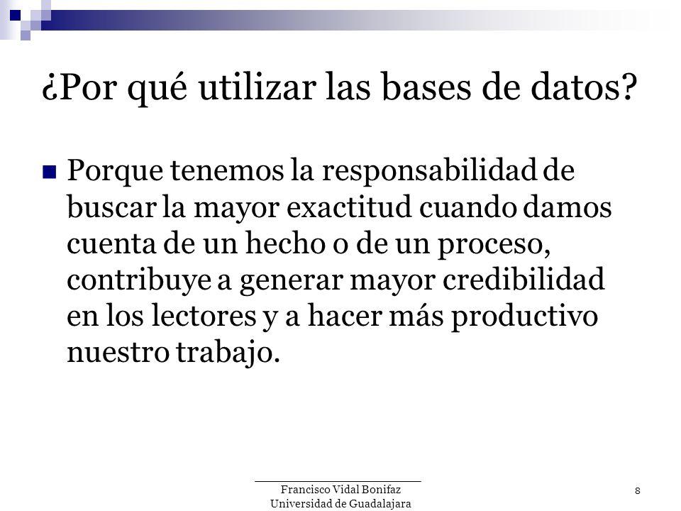 ¿Por qué utilizar las bases de datos