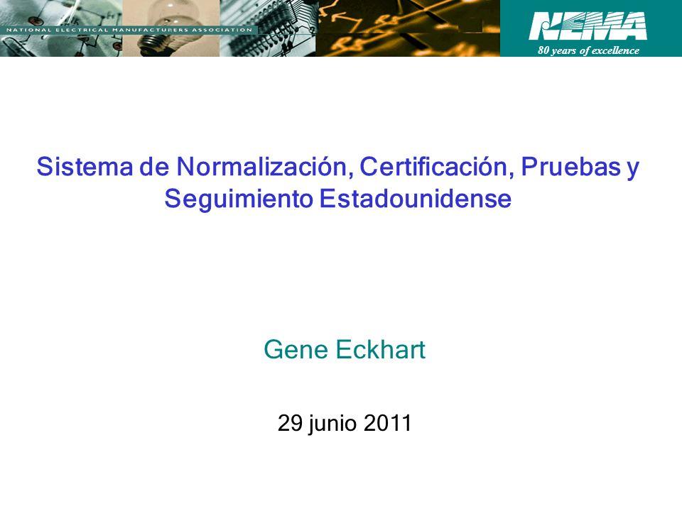 Sistema de Normalización, Certificación, Pruebas y Seguimiento Estadounidense