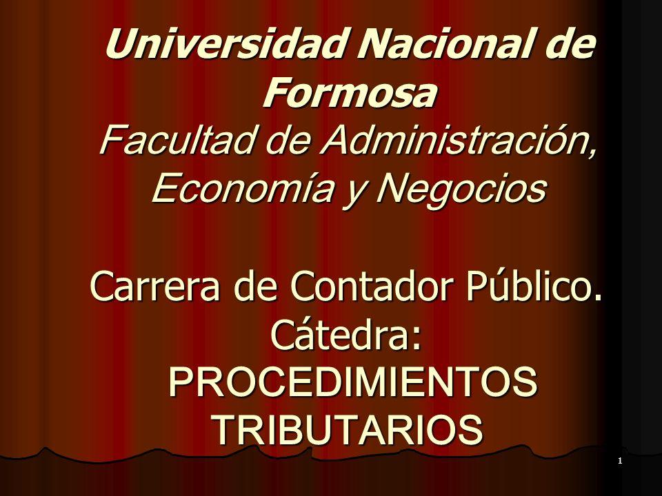 Universidad Nacional de Formosa Facultad de Administración, Economía y Negocios Carrera de Contador Público.