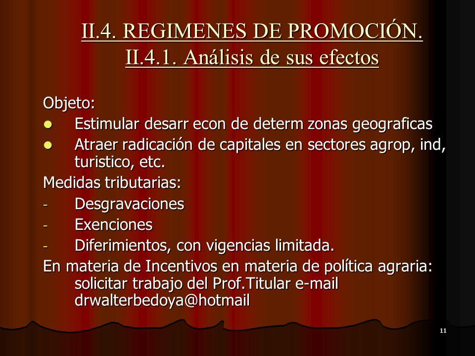 II.4. REGIMENES DE PROMOCIÓN. II.4.1. Análisis de sus efectos