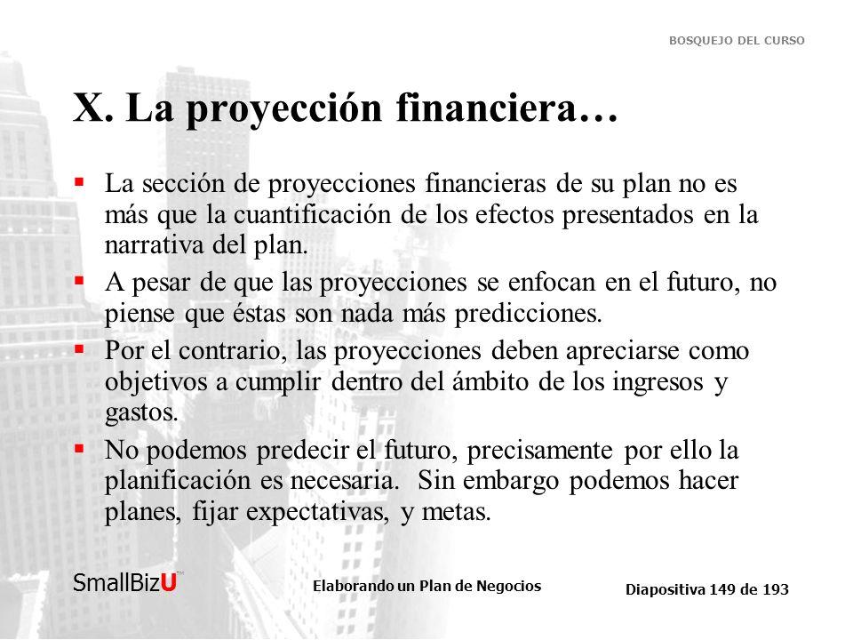 X. La proyección financiera…