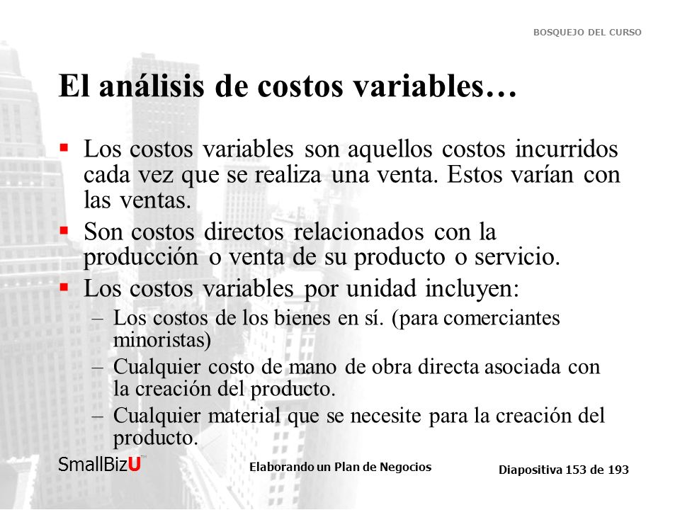El análisis de costos variables…