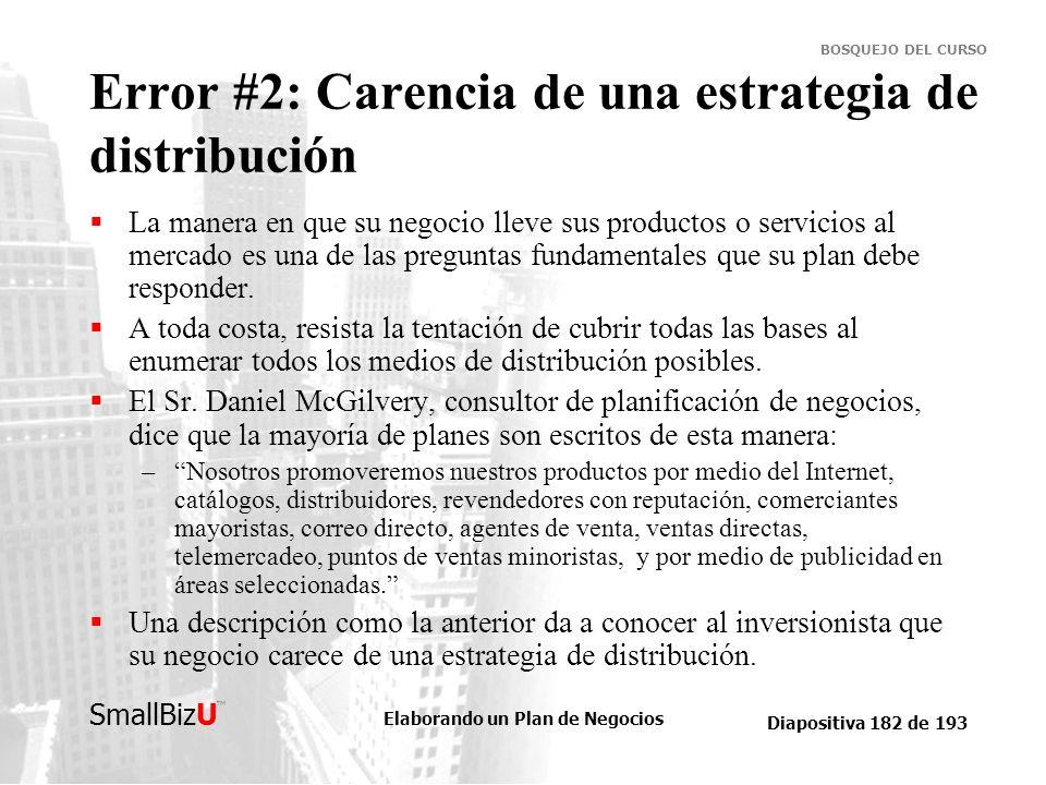 Error #2: Carencia de una estrategia de distribución